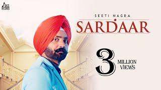 Video Sardaar | (Full HD) | Seeti Nagra Ft Love Sagar | New Punjabi Songs 2018 | Latest Punjabi Songs MP3, 3GP, MP4, WEBM, AVI, FLV Februari 2019