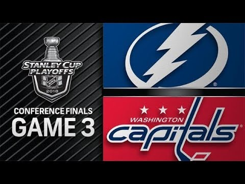 STANLEY CUP PLAYOFFS 2018 CF G3: TAMPA BAY LIGHTNING VS WASHINGTON CAPITALS