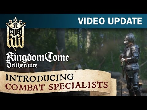 Kingdom Come: Deliverance, Introducing Combat Specialists