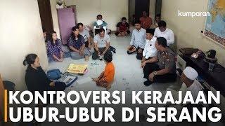 Video Kontroversi Kerajaan Ubur-ubur di Serang MP3, 3GP, MP4, WEBM, AVI, FLV Oktober 2018