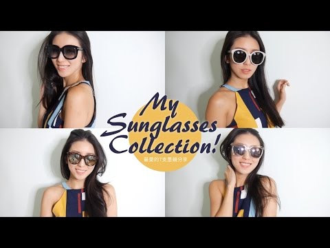 My Sunglasses Collection!7支最愛的墨鏡分享