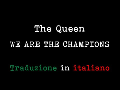 """we are the champions"" - the queen live (con traduzione)"