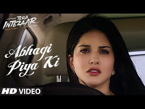 Abhagi Piya Ki Video Song | Tera Intezaar | Arbaaz Khan | Sunny Leone | Kanika Kapoor | T-Series