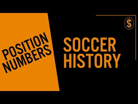History Of Position Numbers In Soccer