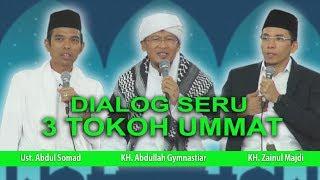 Video Dialog Seru 3 Tokoh Ummat : Aa gym, Ustadz Abdul Somad, Tuan Guru Bajang MP3, 3GP, MP4, WEBM, AVI, FLV April 2019