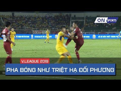 Pha phi chân trả đũa cực nguy hiểm của Xuân Mạnh (SLNA) & Công Thành (TP Hồ Chí Minh) - Thời lượng: 1:22.