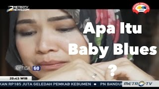 Nonton 360  Apa Itu Baby Blues Dan Postpartum Depression  Film Subtitle Indonesia Streaming Movie Download