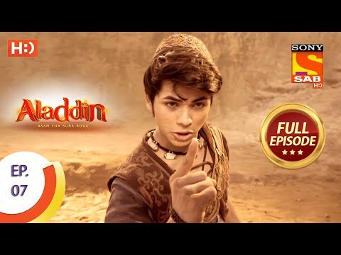Aladdin  - Ep 7 - Full Episode - 29th August, 2018