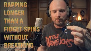 Video Rapping Longer Than a Fidget Spins... Without Breathing MP3, 3GP, MP4, WEBM, AVI, FLV Oktober 2017