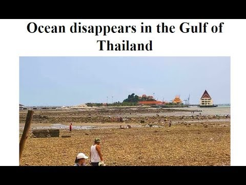 June 23rd, 2018 - Ocean disappears in the Gulf of Thailand