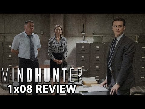 Mindhunter Season 1 Episode 8 Review/Discussion