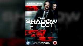 Nonton The Shadow Effect (2017) Soundtrack OST Film Subtitle Indonesia Streaming Movie Download