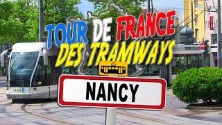 Nancy France  city photos : Tour de France des Tramways : Nancy