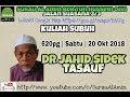 Video Tasauf - Dr Jahid Sidek