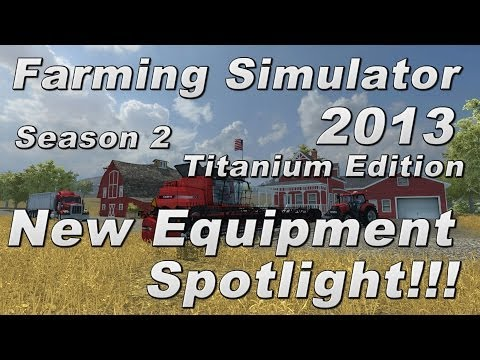 Farming Simulator 2013 Titanium Edition DLC Add-On - New Equipment Spotlight!!