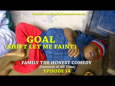 FUNNY VIDEO GOAL (Family The Honest Comedy) (Episode 14)