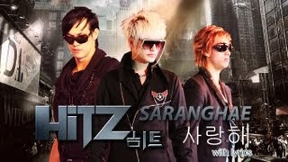 HITZ   SARANGHAE WITH LYRICS