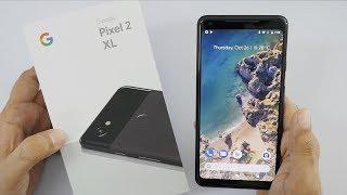 Video Google Pixel 2 XL Unboxing & Hands On Overview (Indian Unit) MP3, 3GP, MP4, WEBM, AVI, FLV November 2017