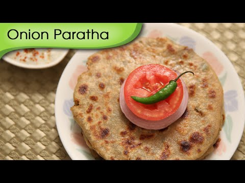 Onion Paratha | Easy To Make Breakfast / Lunch / Dinner Recipe | Ruchi's Kitchen