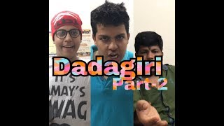 2nd part of dadagiri.hope you guys like this... i only wants to help the world to laugh. so be a part of my dream and share my ...