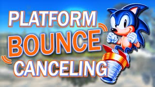 Platform Bounce Canceling – Tutorial feat. Sonic
