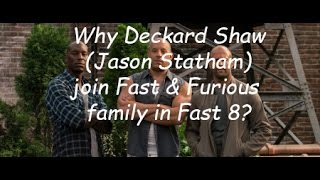 Nonton Why Deckard Shaw (Jason Statham) join Fast & Furious family in Fast 8? Film Subtitle Indonesia Streaming Movie Download