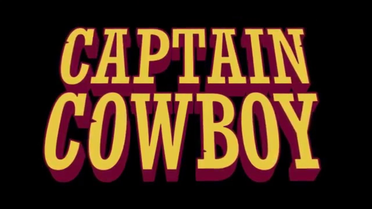 'Captain Cowboy' Review - Digging Up Nostalgia