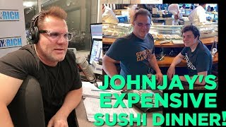 Johnjay's Expensive Sushi Dinner!