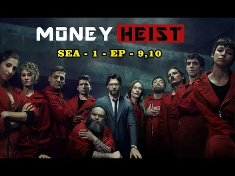 Money Heist (2017) | Season-1 Episode - 9, 10 | Hollywood Universe | Money Heist Explained in Tamil