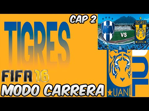 FIFA 16 LIGA MX MONTERREY VS TIGRES DIRECTO HA XVIDEOS MODO CARRERA CLASICO REGIO CAP 2
