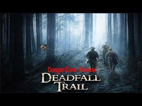 The DangerZone: Deadfall Trail