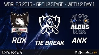 TIE BREAK - ROX vs ANX - World Championship 2016 - Group Stage Week 2 Day 1