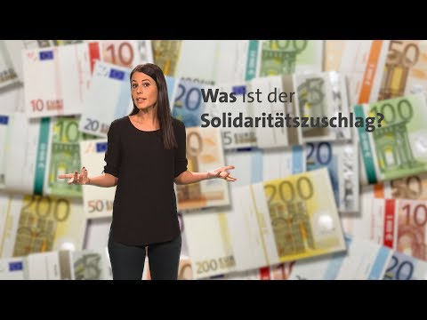 Was ist der Solidaritätszuschlag?