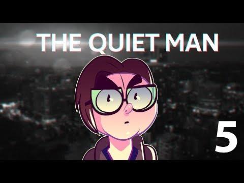 Northernlion Plays: The Quiet Man [Episode 5] (Twitch VOD)