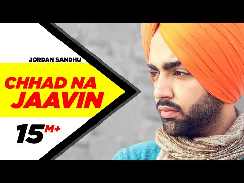 Chhad Na Jaavin Songs mp3 download and Lyrics