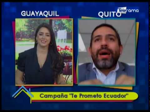"""Campaña """"Te Prometo Ecuador"""""""