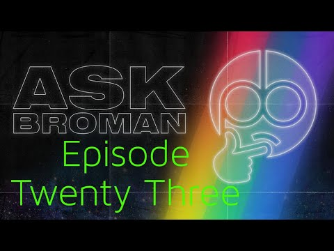 Ask Broman: Episode 23 (Podcasting, Small Business, Marketing)