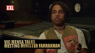 Vic Mensa Talks Meeting Louis Farrakhan