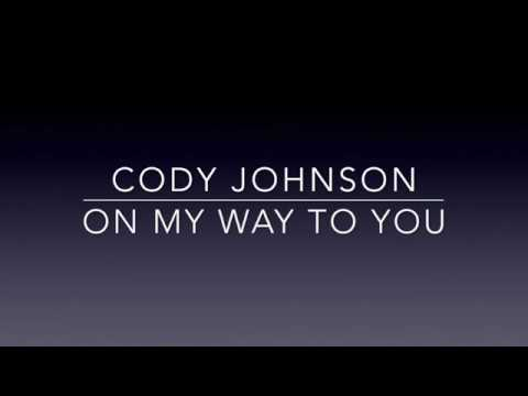 Video Cody Johnson - On My Way To You (Lyrics) download in MP3, 3GP, MP4, WEBM, AVI, FLV January 2017