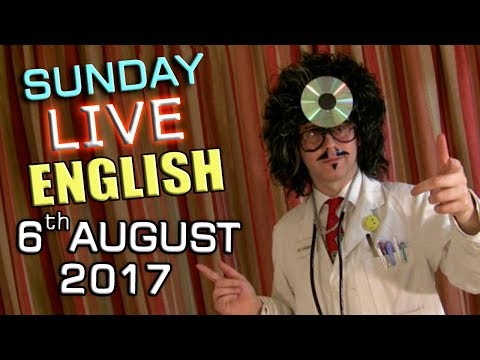 Live English Lesson - SUN 6th AUGUST 2017 - Learn to speak English - Grammar / English questions