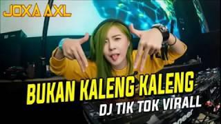 Video DJ BUKAN KALENG KALENG ⚫LAGU TIK TOK VIRALL TERBARU ENAK BANGET⚫ MP3, 3GP, MP4, WEBM, AVI, FLV Januari 2019