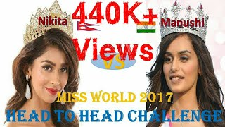 Video [HD]Miss World Nepal017 Nikita Chandak VS Manushi Chhillar Miss Word India017 Head 2 head challenge MP3, 3GP, MP4, WEBM, AVI, FLV September 2018