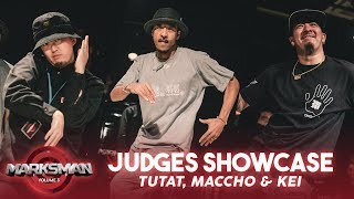 Tutat, Maccho & Kei – Marksman vol.3 Judges Showcase