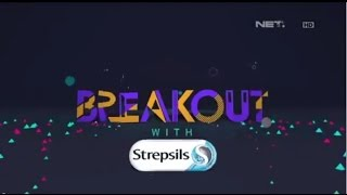 Breakout  With Strepsils Top 3 You Sing Contest dan Eros Sheila on 7