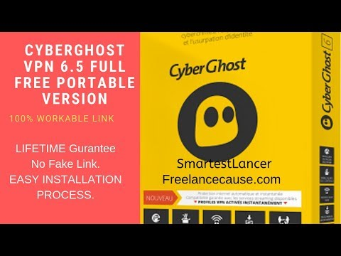 CyberGhost VPN 6.5 Full Free Download with Crack & Installation Guide (100% Working)