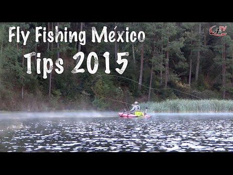 Fly Fishing Tips Mexico Temporada 2015