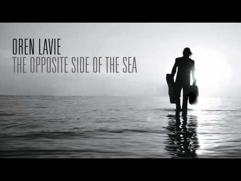 Oren Lavie- The opposite side of the sea