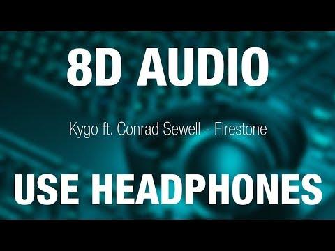 Kygo ft. Conrad Sewell - Firestone | 8D AUDIO