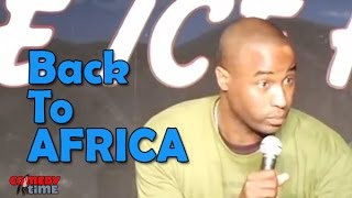 Stand Up Comedy By Dawan Owens - Back To Africa - YouTube