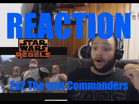 Star Wars Rebels Reaction Series Season 2 Episode 2 - The Lost Commanders